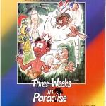 Three weeks in paradise